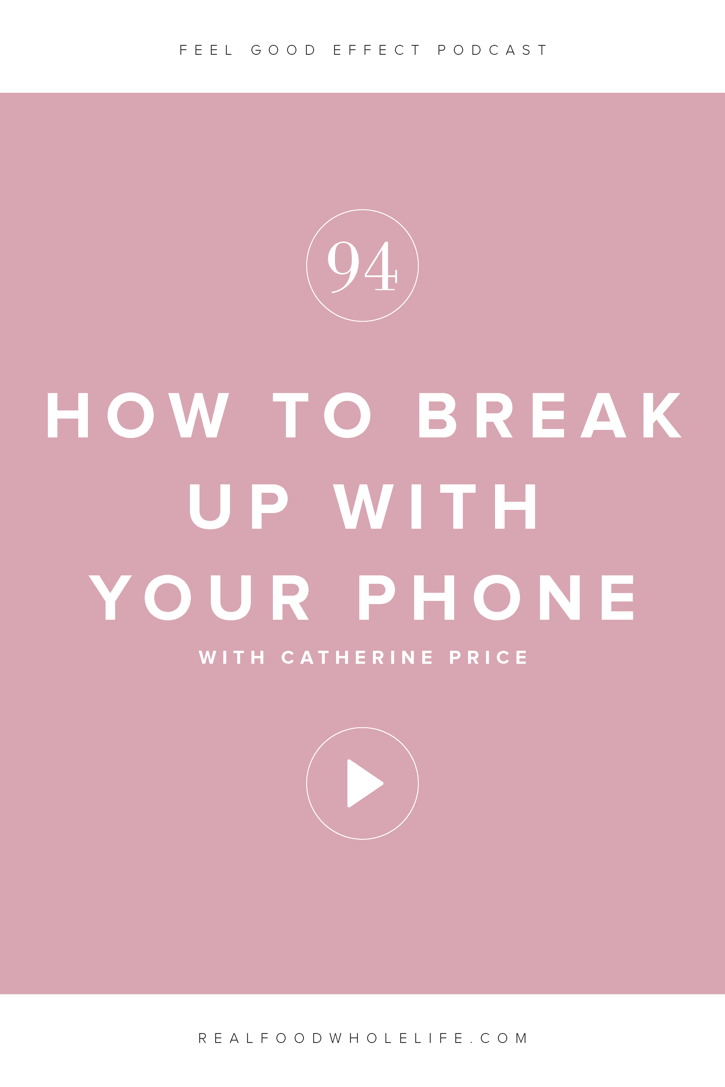 Ready to break up with your phone? Award-winning science journalist, Catherine Price, breaks down the science of what's really going on in our brains when it comes to phones, addictions, and habits. #realfoodwholelife #feelgoodeffect #gentle #wellness #habits #routines #addictions #phones #technology #purpose