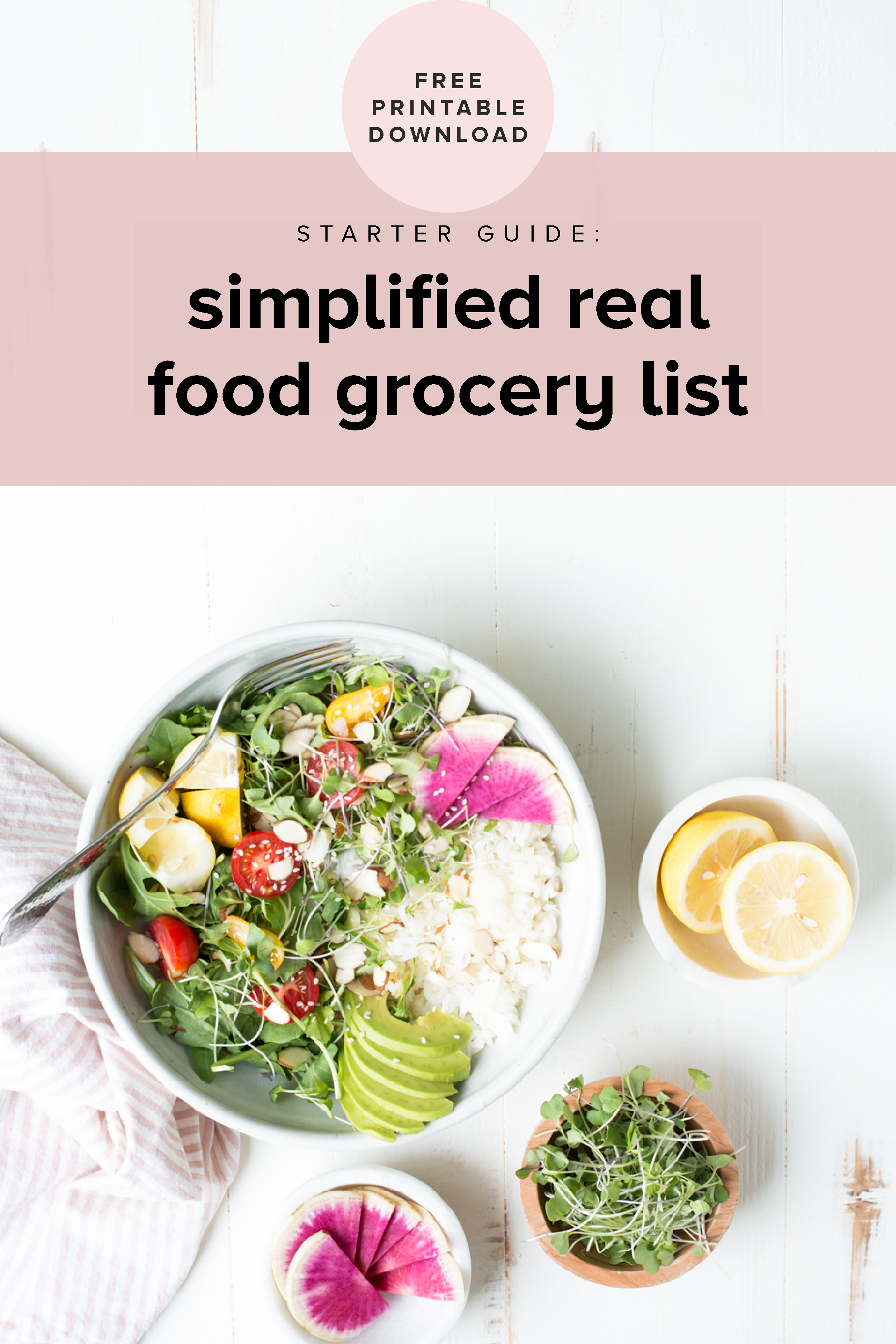 The definitive real food grocery list. Download the free list, now!