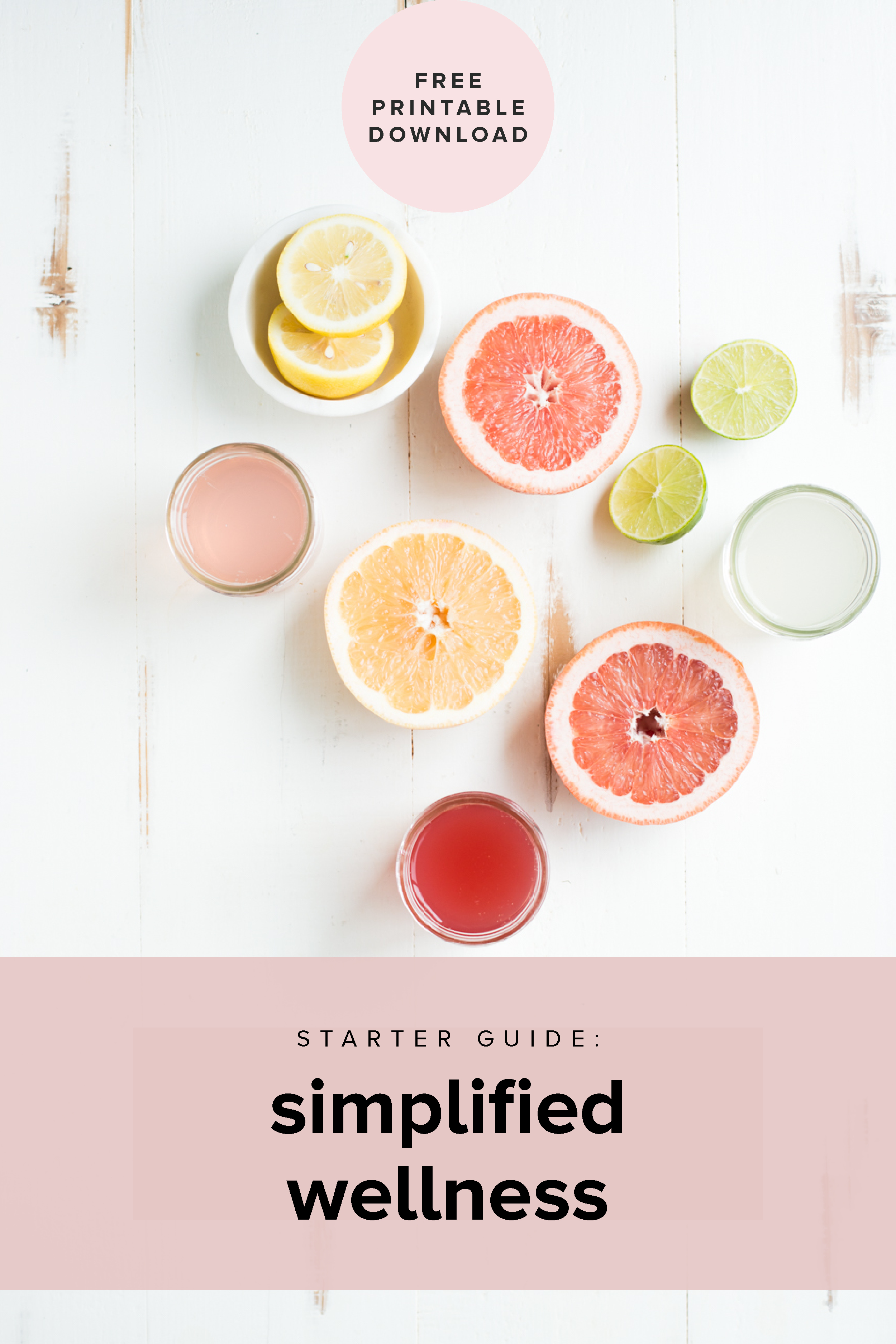 Free printable guide to simplify wellness.