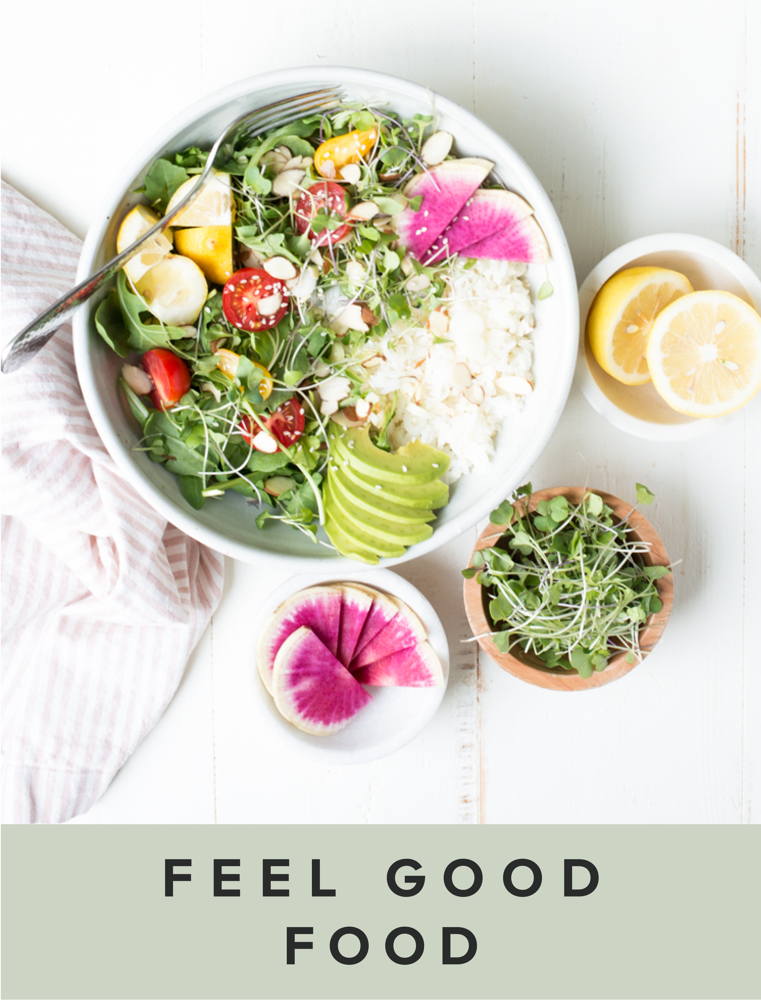 Feel Good Food.