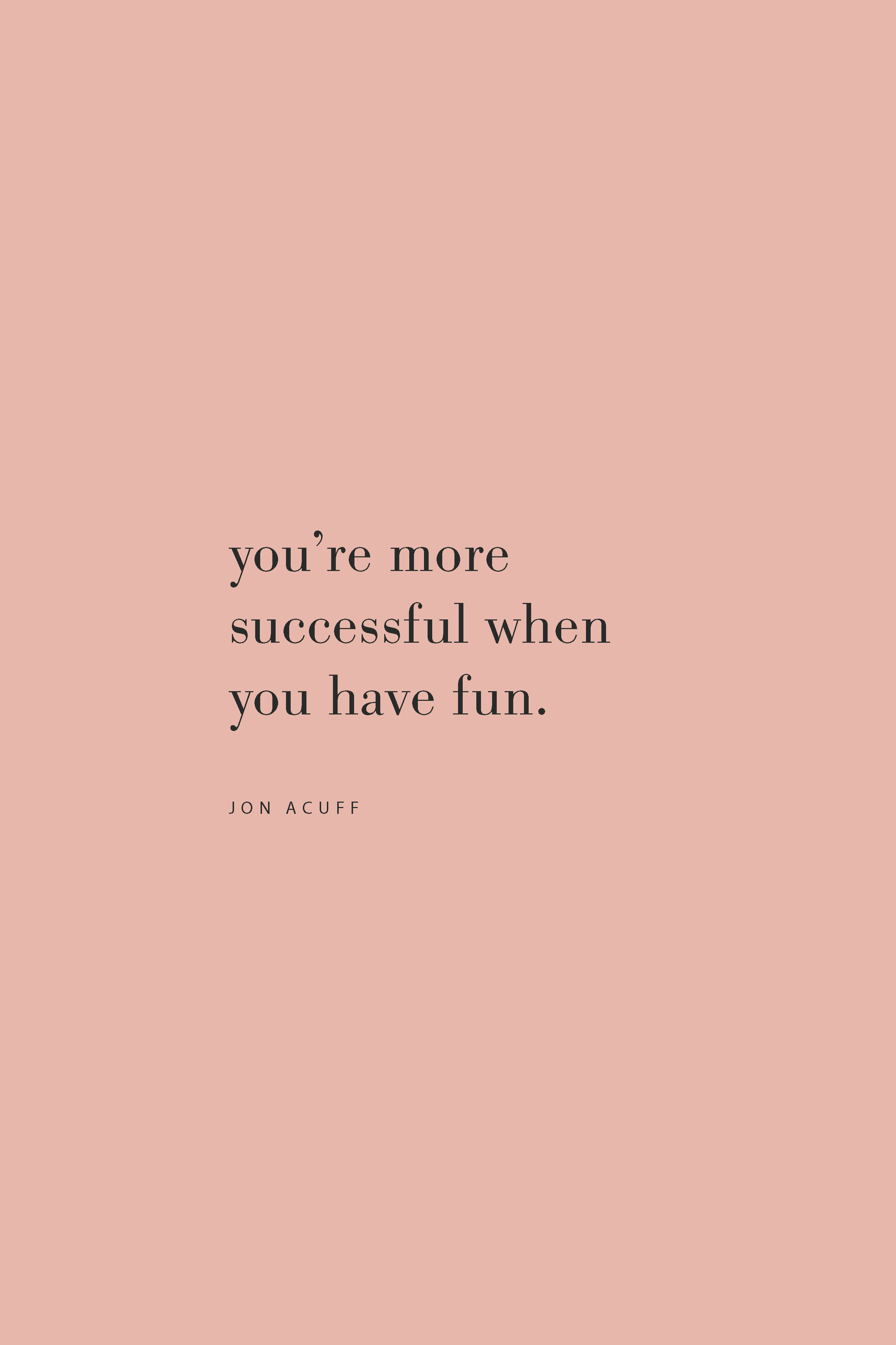 Quote from Jon Acuff on the Feel Good Effect Podcast on success and fun. #realfoodwholelife #feelgoodeffect #kindness #selfcare #productivity #goals