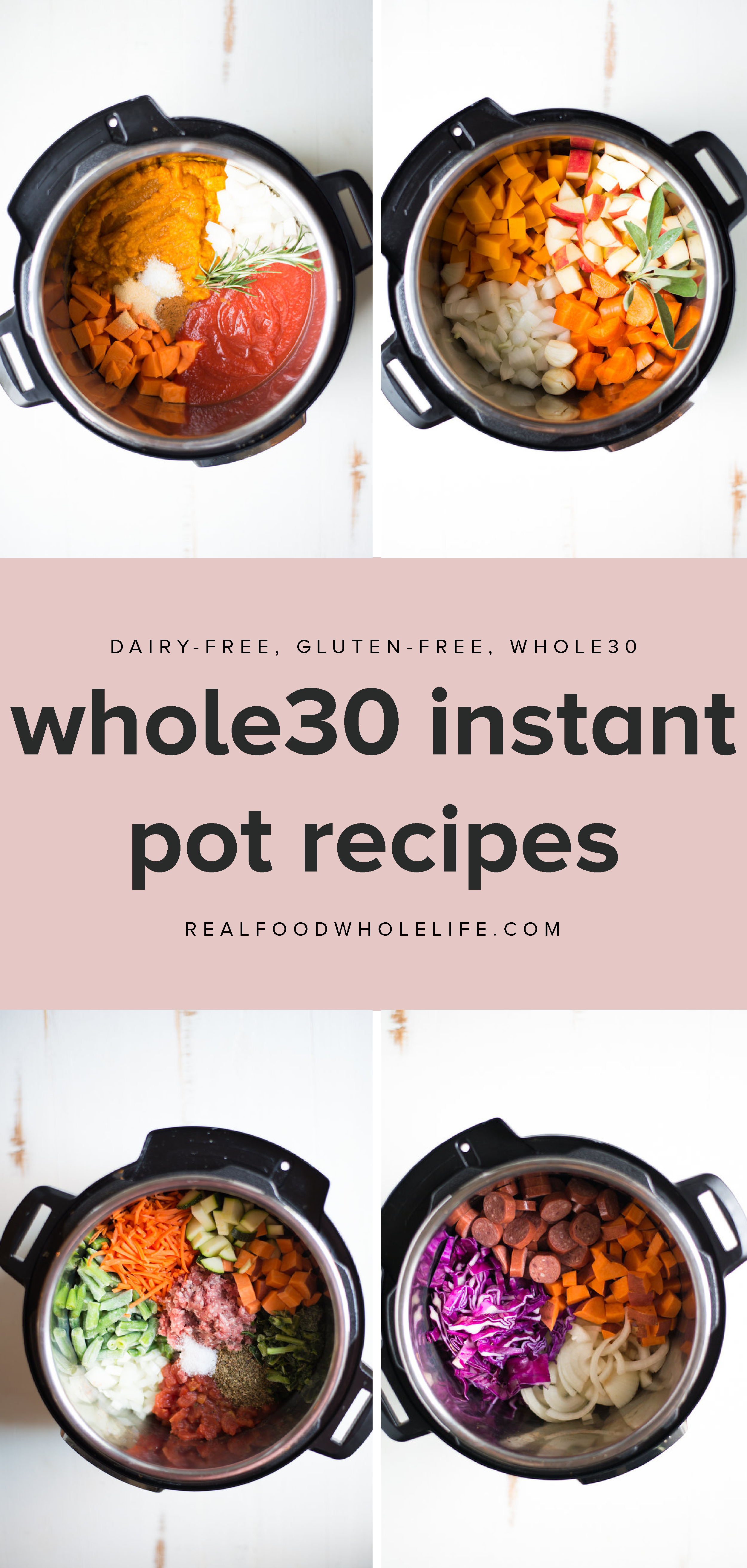 A collection of 16 easy, whole30 Instant Pot recipes.  #realfoodwholelife #recipe #instantpot #whole30 #dairyfree #glutenfree