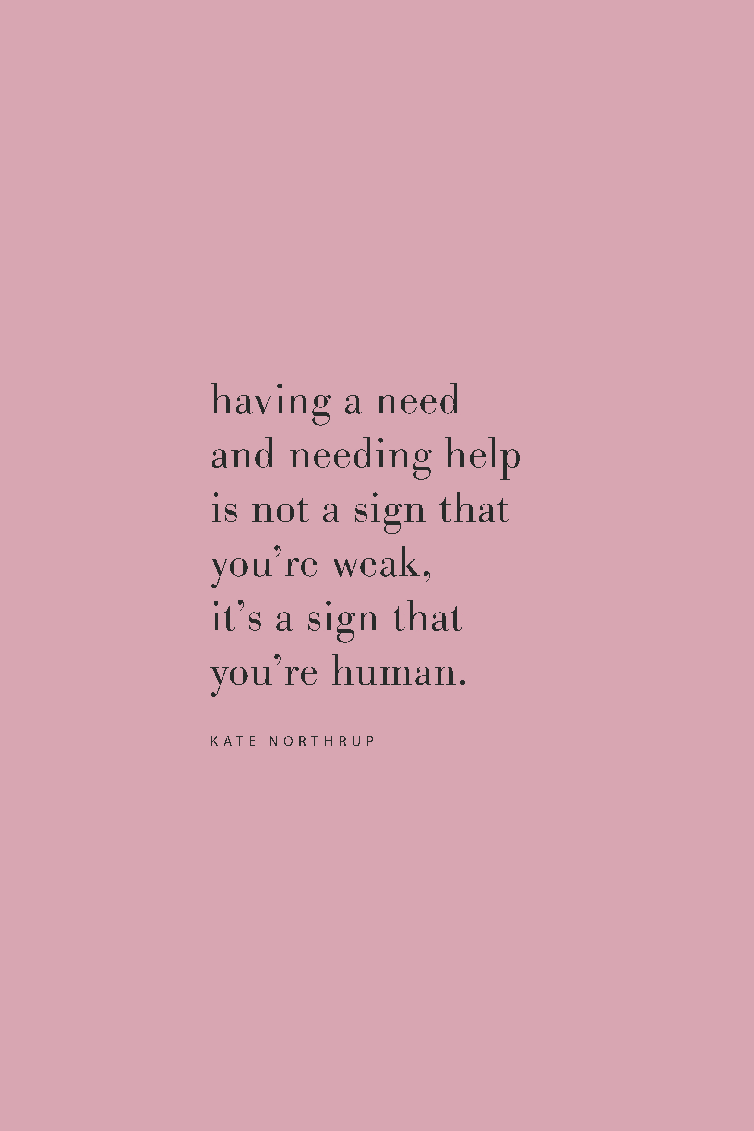 Quote from Kate Northrup on the Feel Good Effect Podcast on asking for help. #realfoodwholelife #feelgoodeffect #podcast #purpose #resilient