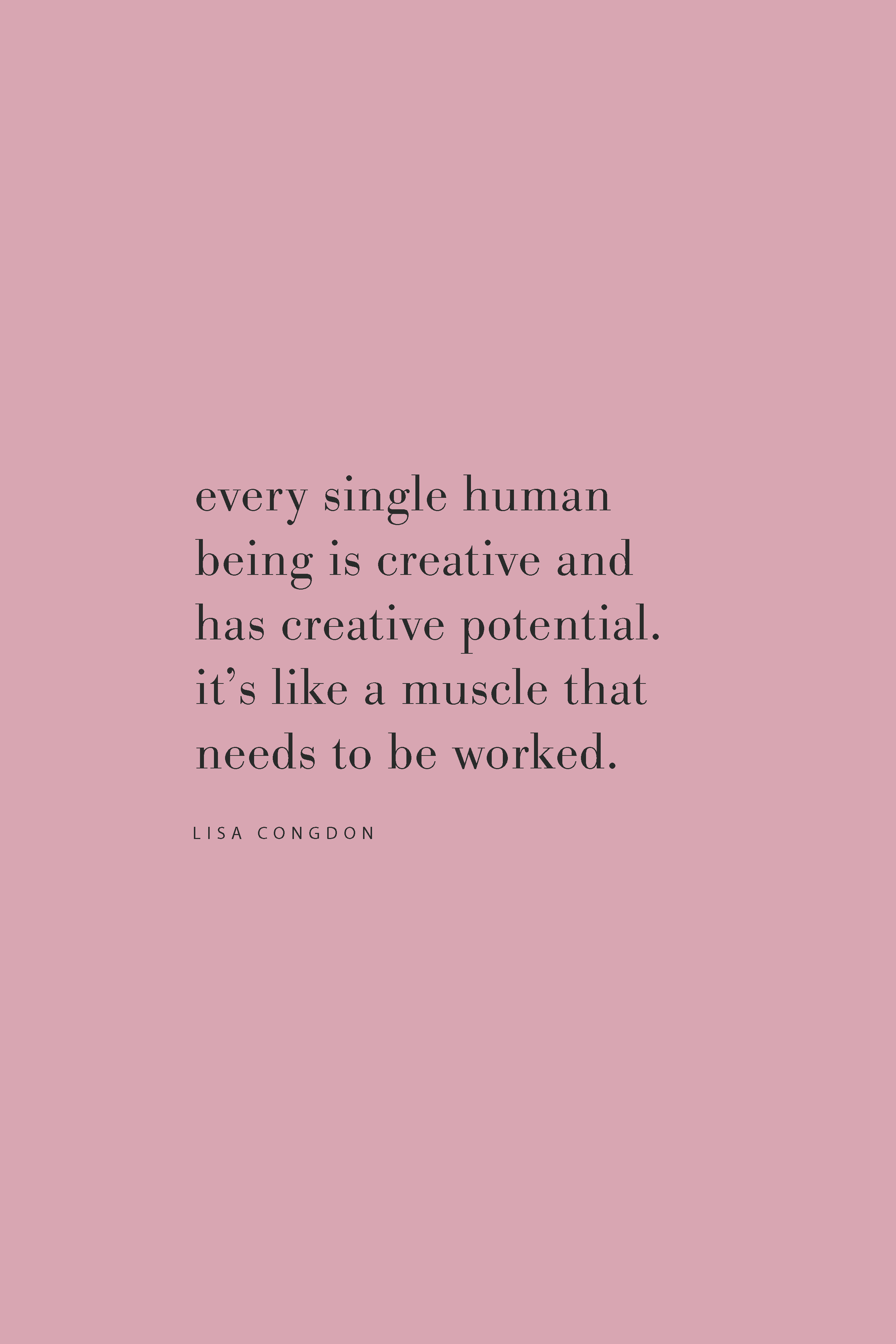 Quote from Lisa Congdon on working for your creativity on the Feel Good Effect Podcast.  #realfoodwholelife #feelgoodeffect #podcast #purpose #power #creativity
