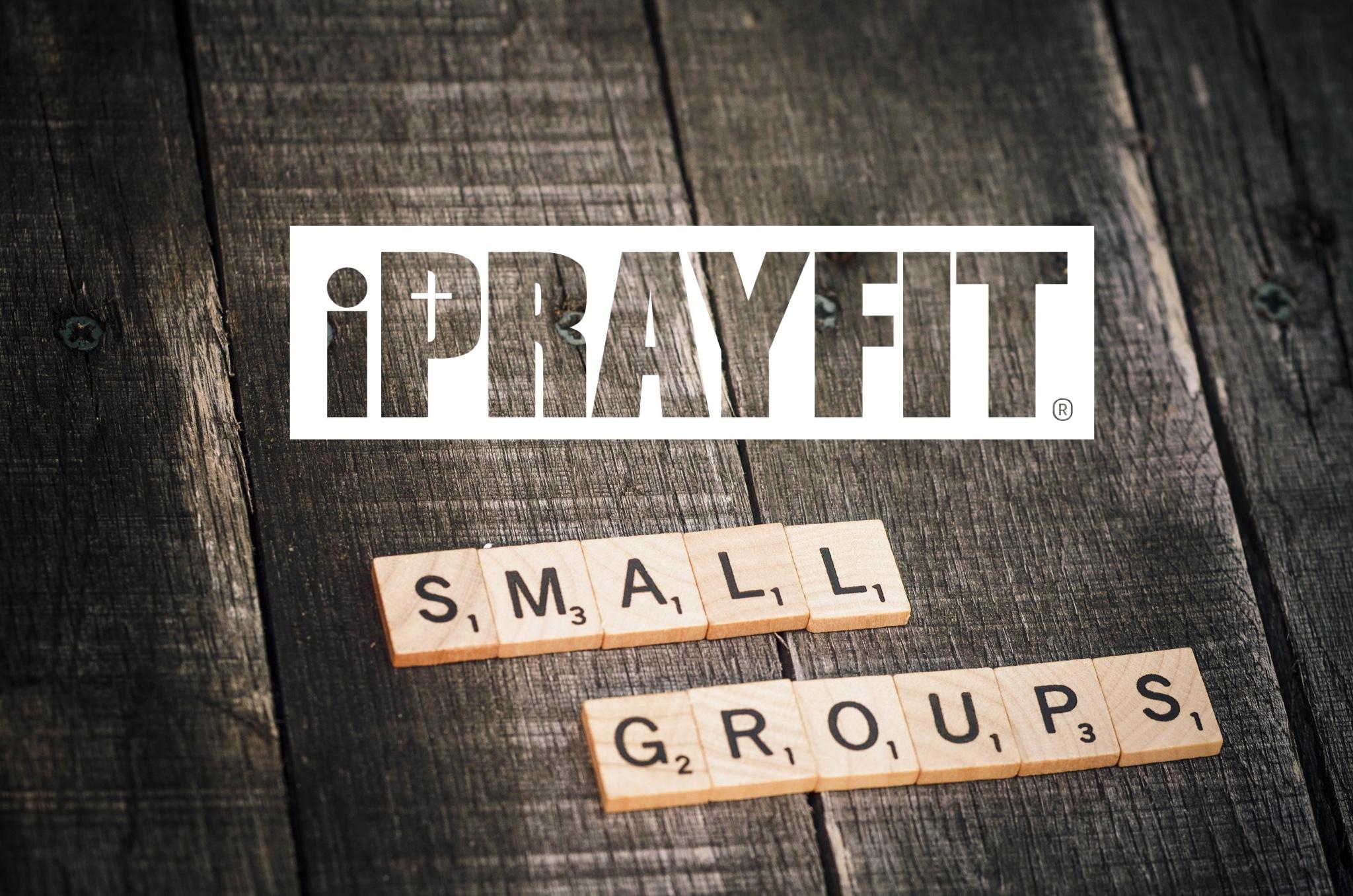 PrayFitSmallGroupsonWood.jpg