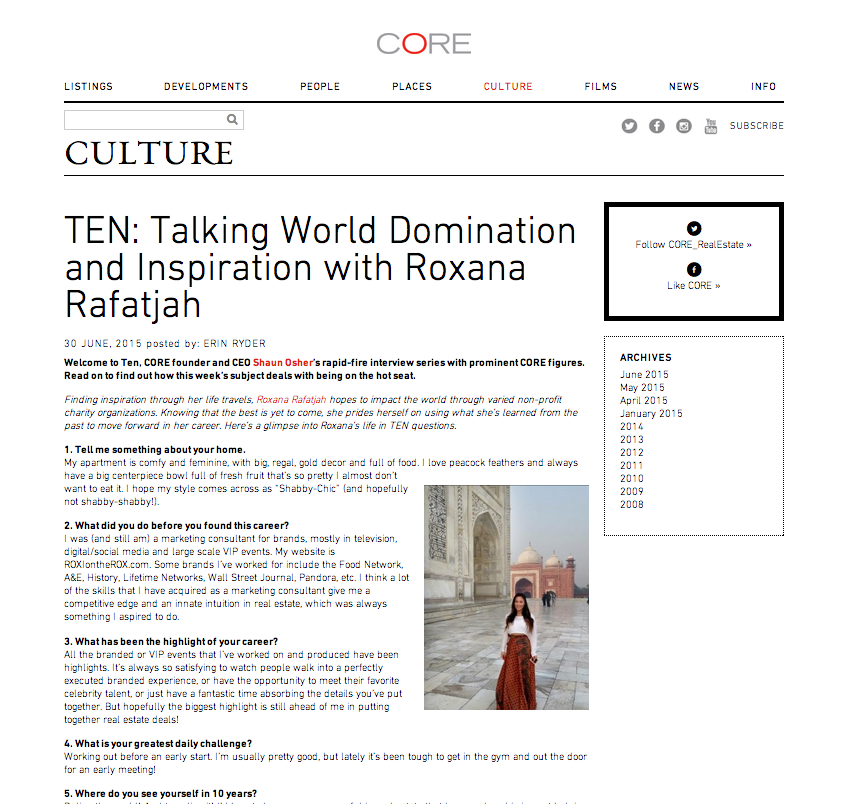 TEN: Talking World Domination and Inspiration with Roxana Rafatjah   http://corenyc.com/culture/2015/06/ten-talking-world-domination-and-inspiration-with-roxana-rafatjah/