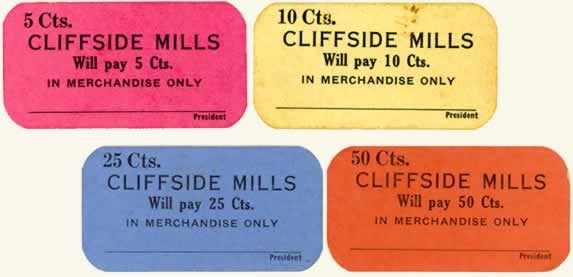 "Above: A sample of Cliffside Mills ""scrip"""