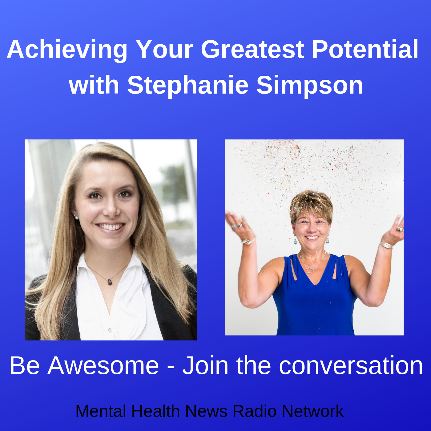 """Achieving Your Greatest Potential"" - I spoke with Dr. Kristina Hallett on her podcast ""Be Awesome"" about re-defining your relationship with Stress and achieving peak performance. https://www.spreaker.com/user/mhnrnetwork/achieving-your-greatest-potential"