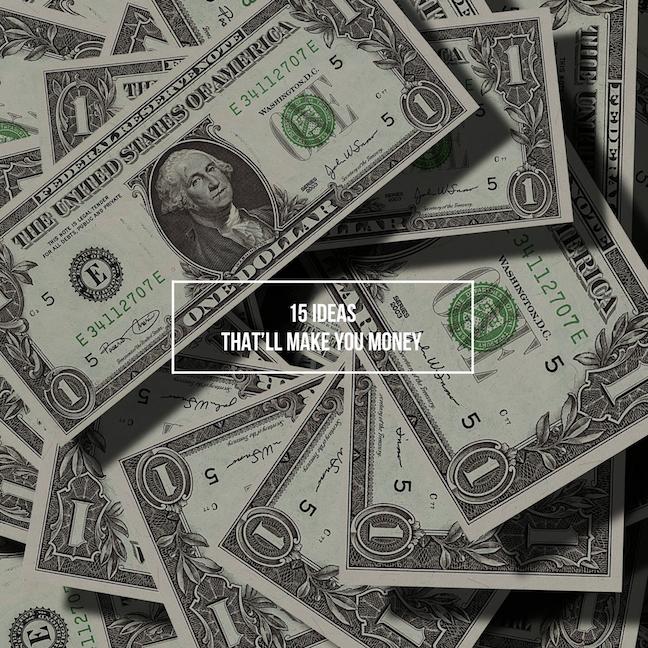 15 ideas thatll make you money jamias creative blog.PNG