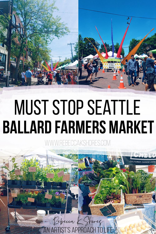 must-stop-seattle-ballard-farmers-market pintrest pin
