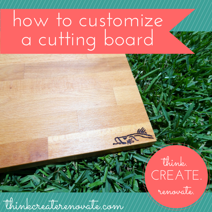 Learn how to customize any wood cutting board on your own!