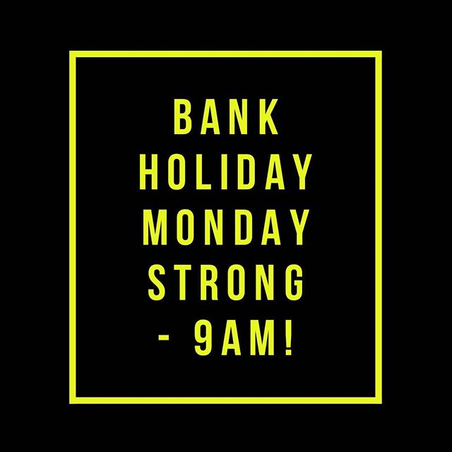 Friendly Reminder that tomorrow's Bank Holiday STRONG is at 9am! Look forward to seeing you all bright and early! 💪 .. .. #strong #bankholidaymonday #bankholidayworkout #gym #exercise #health #nutrition #eatwell #healthybody #weights #weightloss #weighttraining #hiit #hiitworkout #circuits #cardio