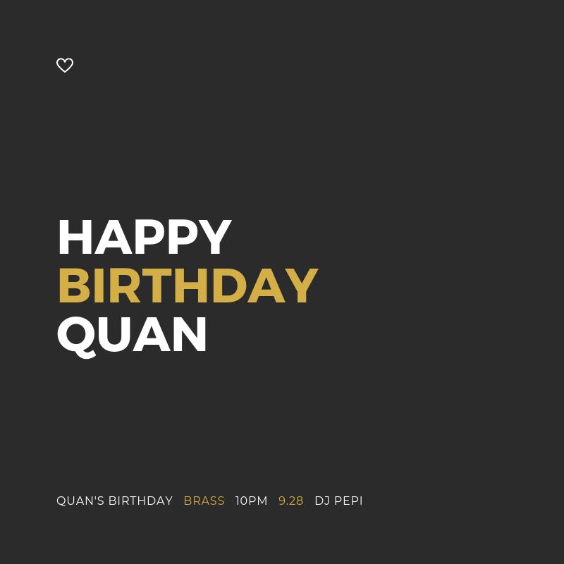 Happy Birthday Quan