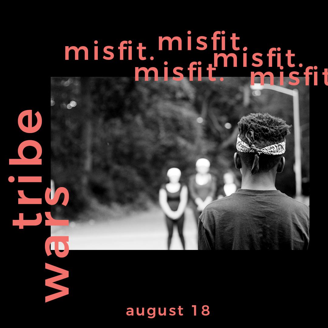 MISFIT TRIBE WARS_SOCIAL MEDIA PSA-6.jpg