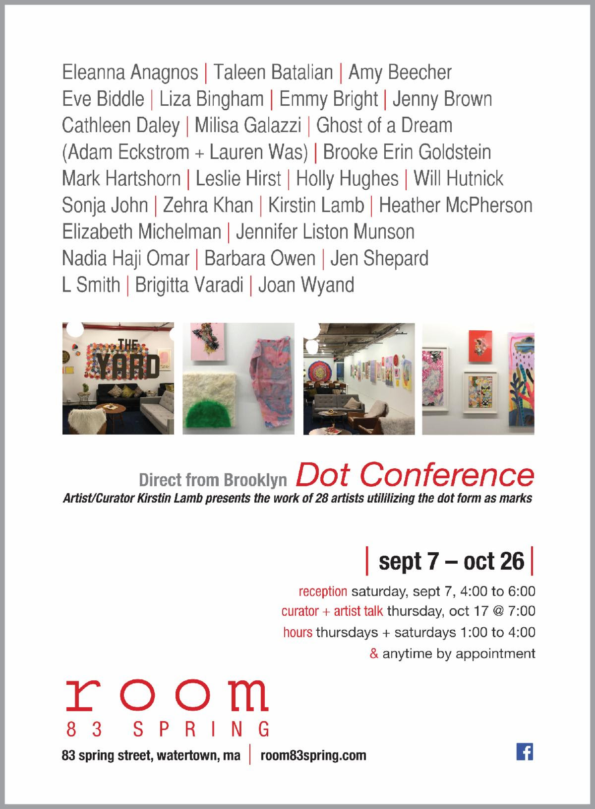 Dot Conference is traveling! Come see the second edition at Room 83 Spring in Watertown, MA with a reception on September 7th! :)