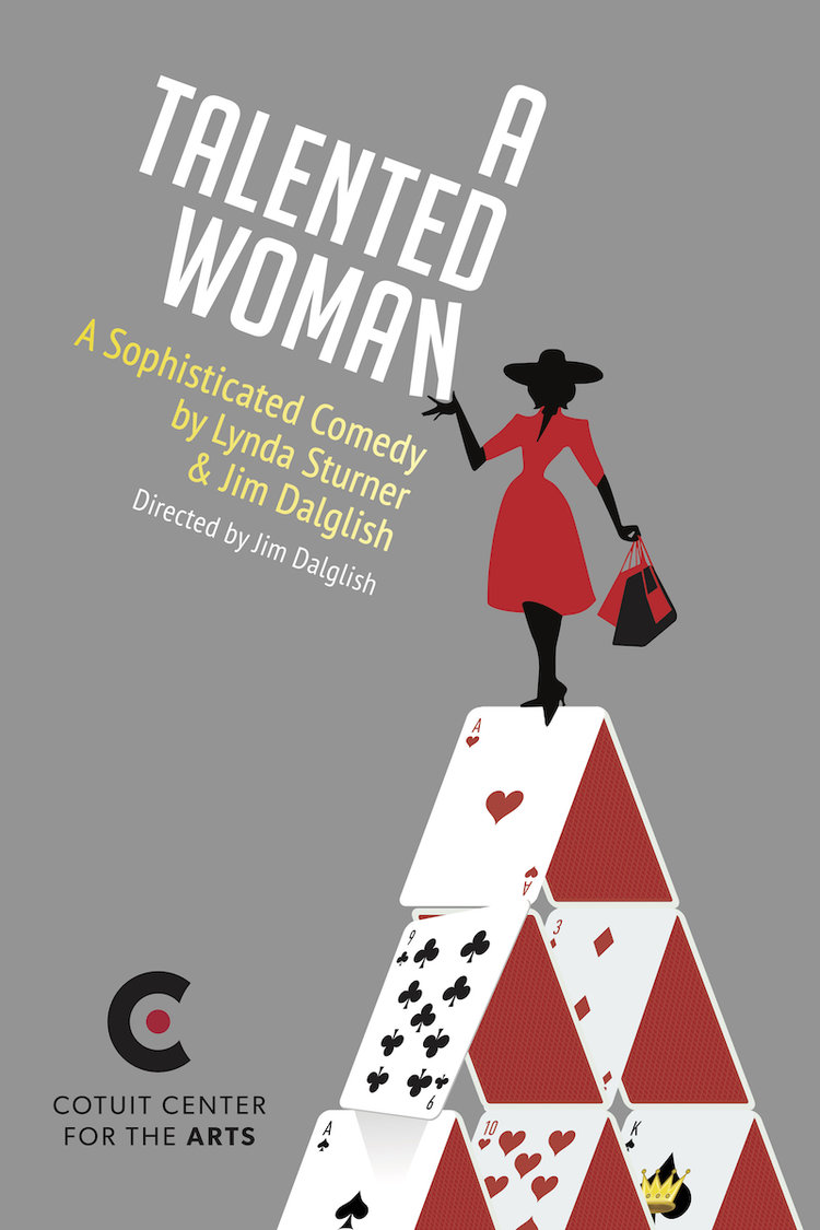 """A Talented Woman"" runs March 21 - April 7, 2019 at Cotuit Center for the Arts.  Tickets >>"
