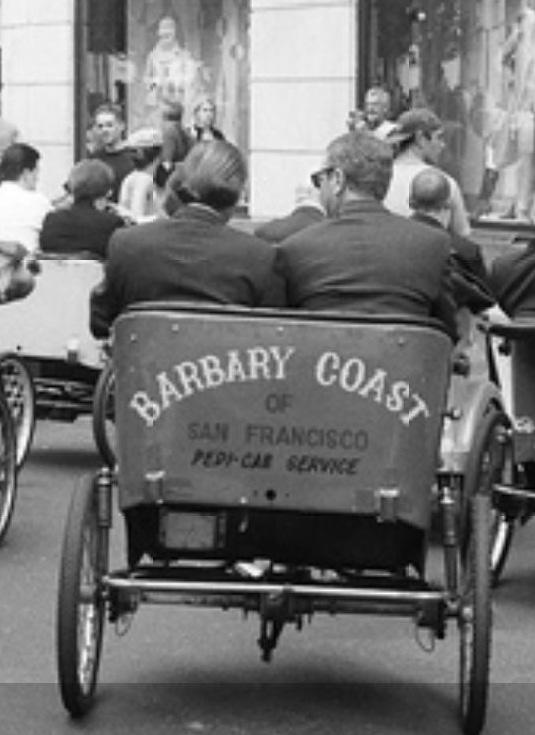 Barbary Coast of San Francisco - Pedi-Cab Service