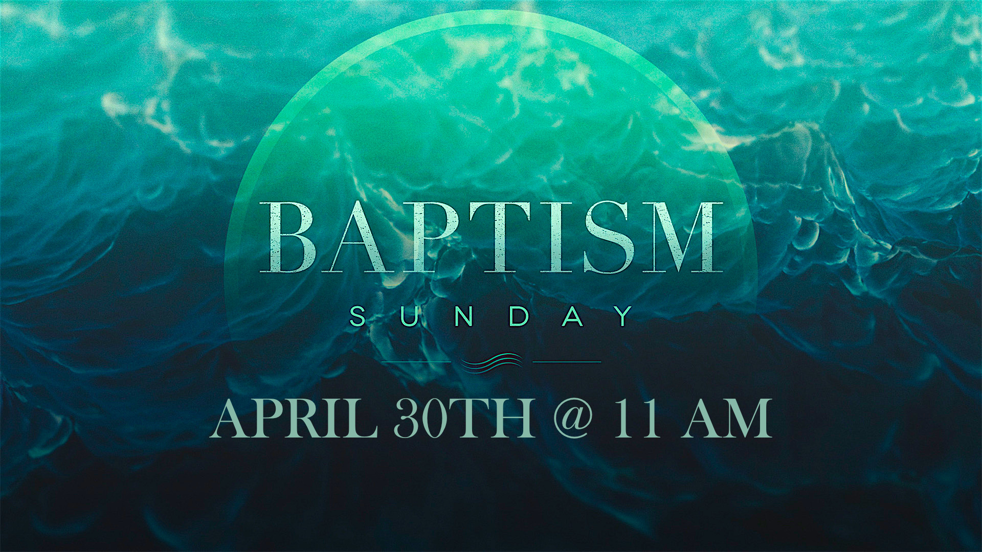 If you are interested in taking the next step in your faith see a staff member and get signed up for Baptism on April 30th.