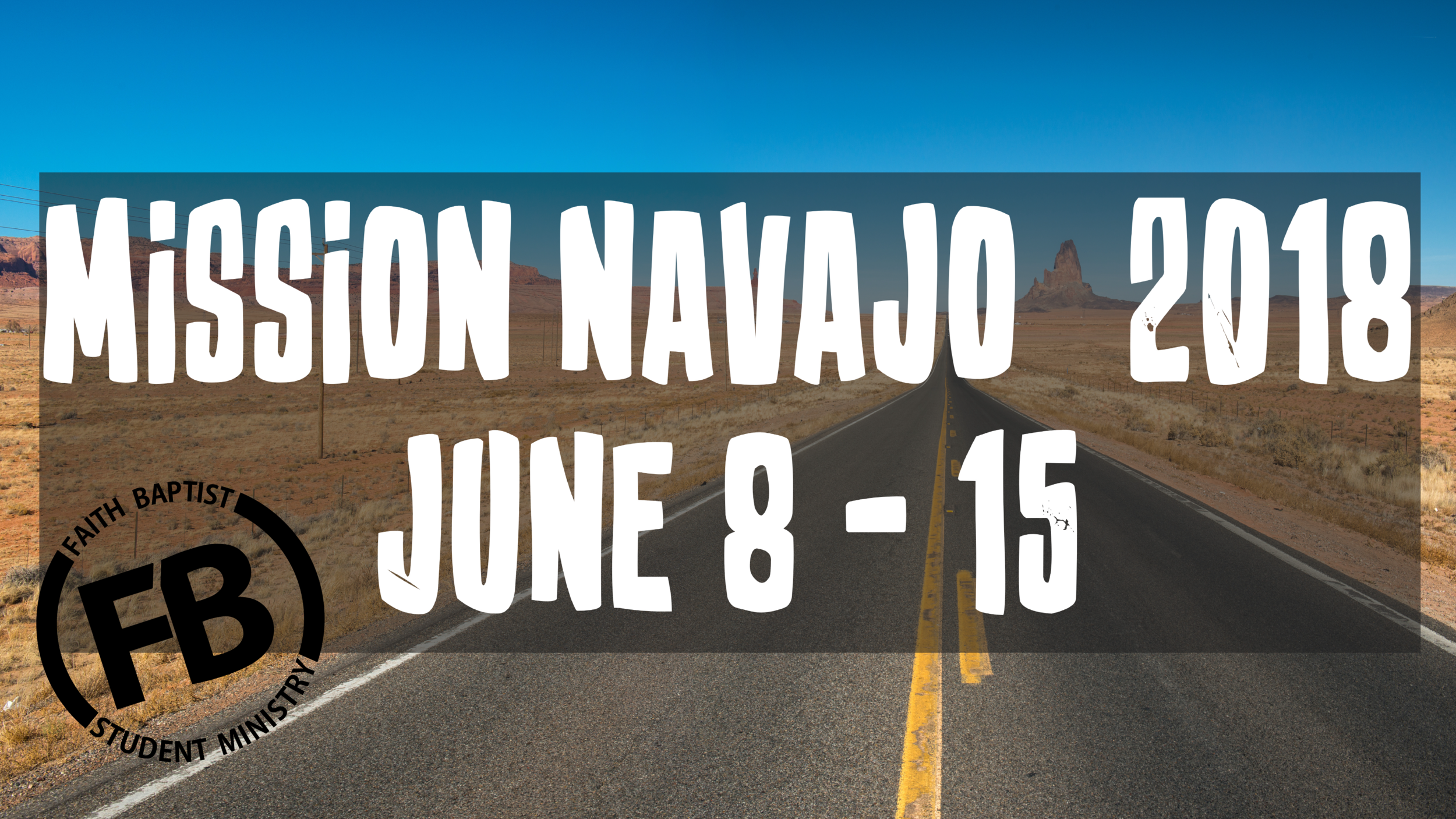 Mission trip to Northern New Mexico/Arizona to help out the Navajo mission.