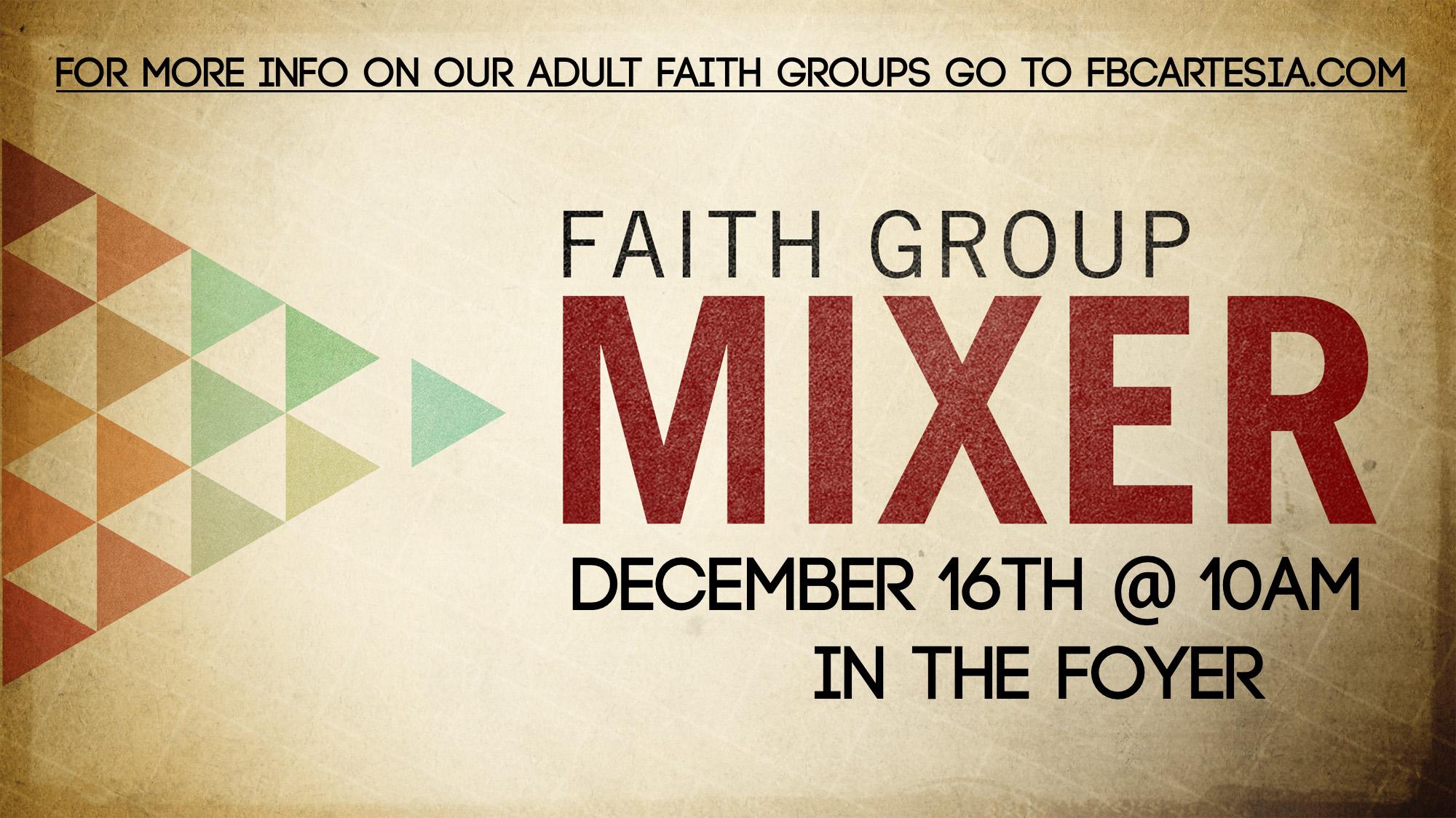 Faith_Group_Mixer_WIDE-TITLE-2 copy.jpg