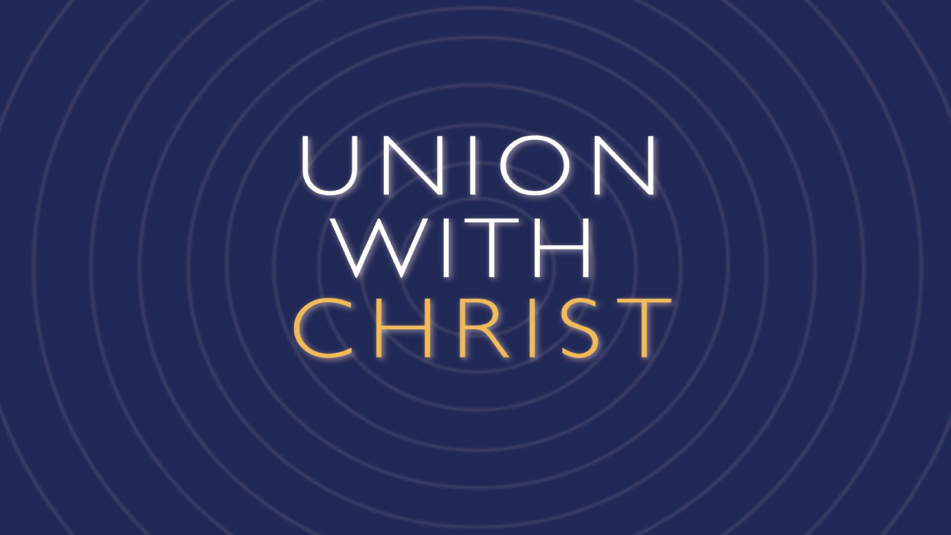 Union-w-Christ.001.jpeg