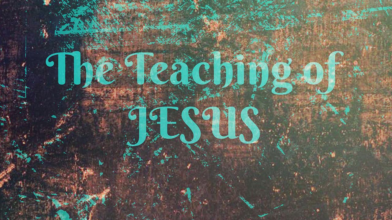Teachings of Jesus 16x9.jpg