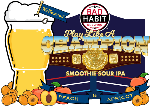 PLAY LIKE A CHAMPION - Smoothie Sour IPA | 7% ABVOur first smoothie sour IPA. From the first sip you take, the tag team of Peach and Apricot will rain down upon your taste buds with a vengeance. The tartness will have your tongue in a submission hold, and just as your mouth is about to give up, the relentless blows are softened with a healthy dose of lactose. This is the match you've been waiting for brother OOOOOOH YEEEEAAAAAH!