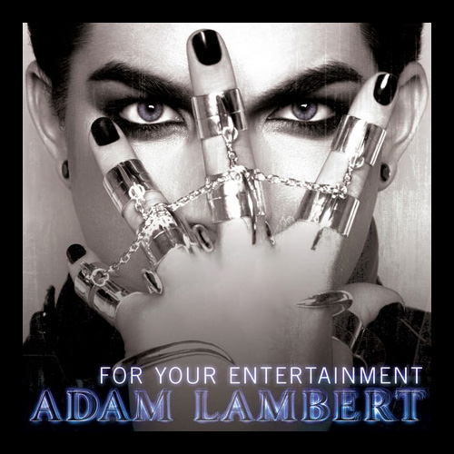 """Adam Lambert 's 2009 debut single """" For Your Entertainment """" was an icy synth-pop breakthrough that alluded to bottoming. Albeit with no lyrics as overt as in """"Bloom."""""""
