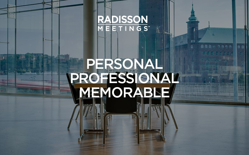 Radisson Hotel Group launches new meetings and events offering
