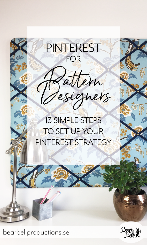 13 simple steps to create a Pinterest strategy for your pattern design business