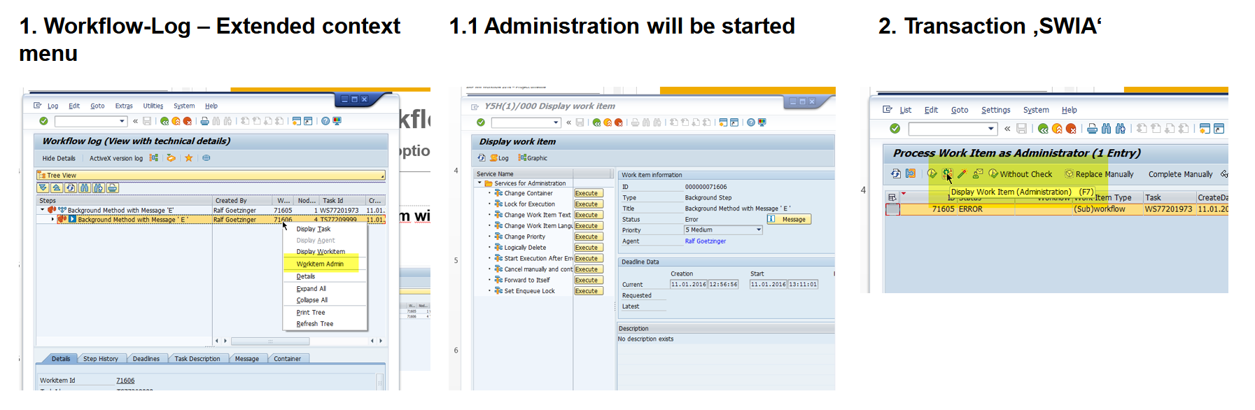 Shortcut to the admin options from the workflow log/swia/task display
