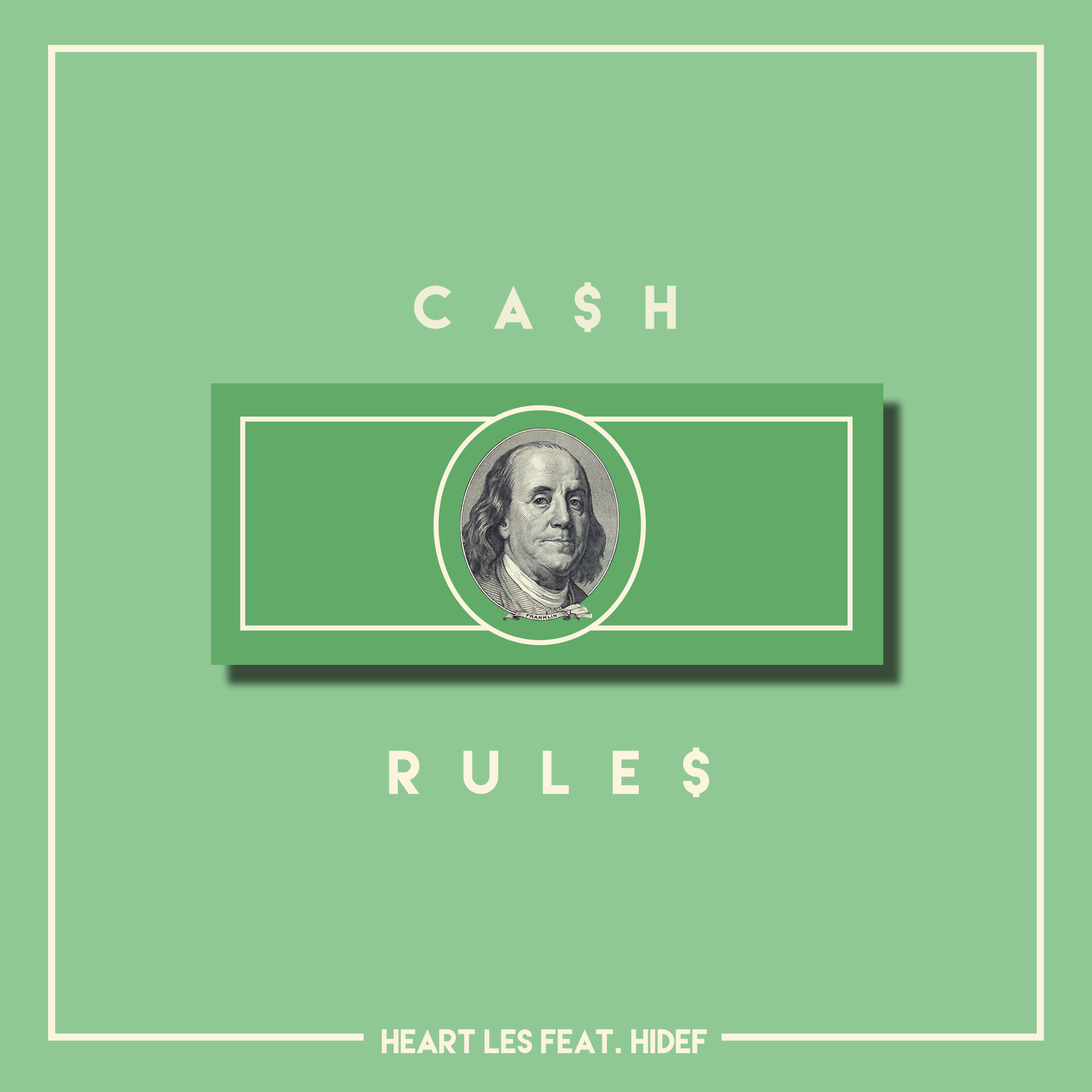 Cash Rules - Single cover artwork for Heart Les featuring Hi Def