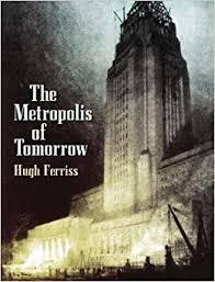The Metropolis of Tomorrow