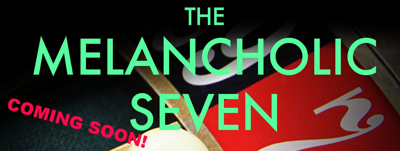New website - Melancholic Seven Cover button.jpg