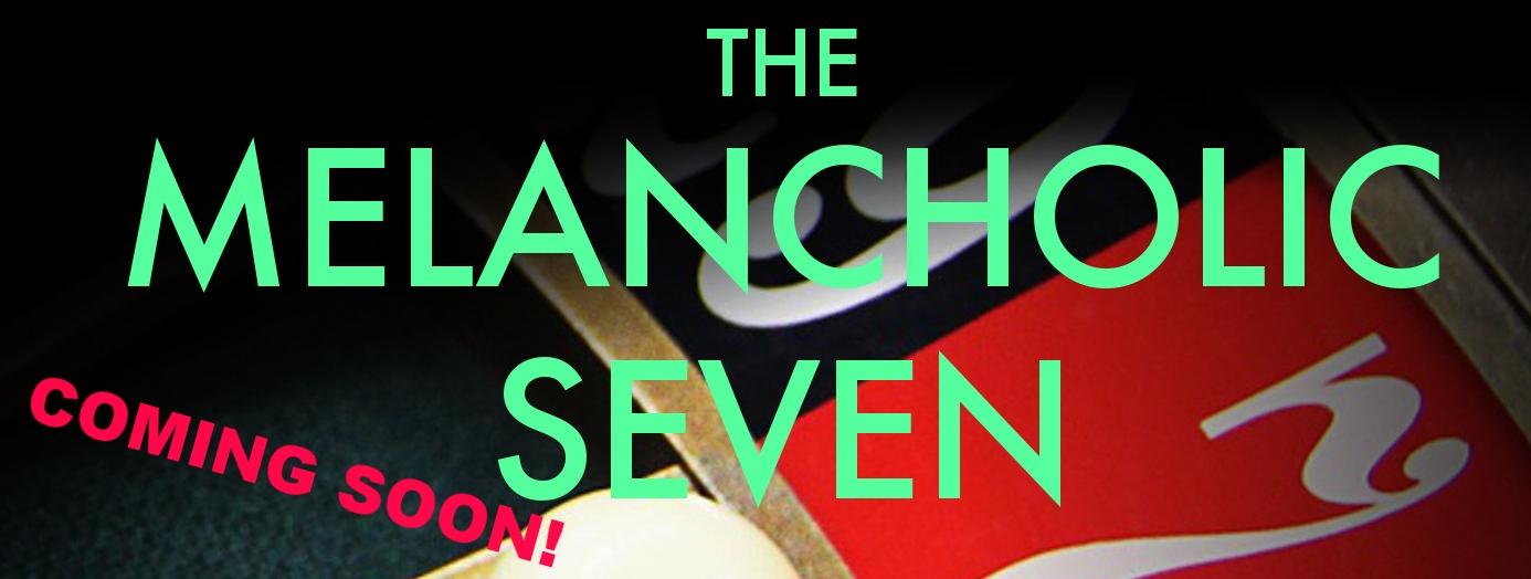 New website - Melancholic Seven Cover button.jpg