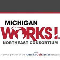 Michigan Works! Northeast Consortium - 20709 State StreetOnaway, MI 49765(989) 733-8548