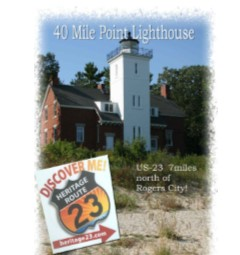 40 Mile Point Lighthouse  - US NORTH 23 7 miles North of Rogers CityIts footprint measures 35 feet by 57 feet. Constructed on a 20