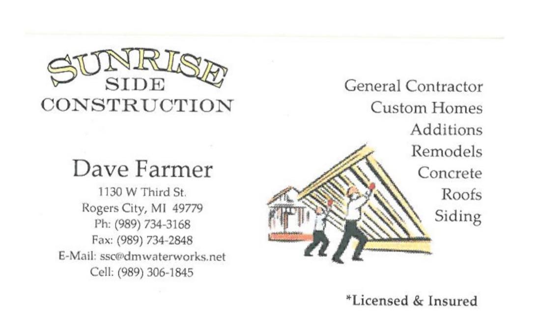 Sunrise SideConstruction - 1130 W. Third StRogers City, MI 49779(989) 734-3168