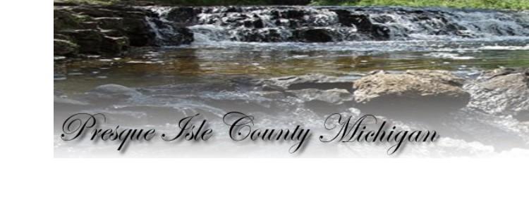 Presque Isle County - 151 E. Huron Ave, P.O. Box 110, Rogers City, MI 49779