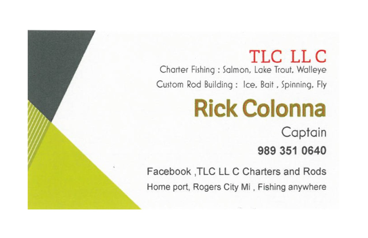 TLC LL C - Rick Colonna12558 Orcutt HwyMillersburg, MI 49759(989) 351-0640