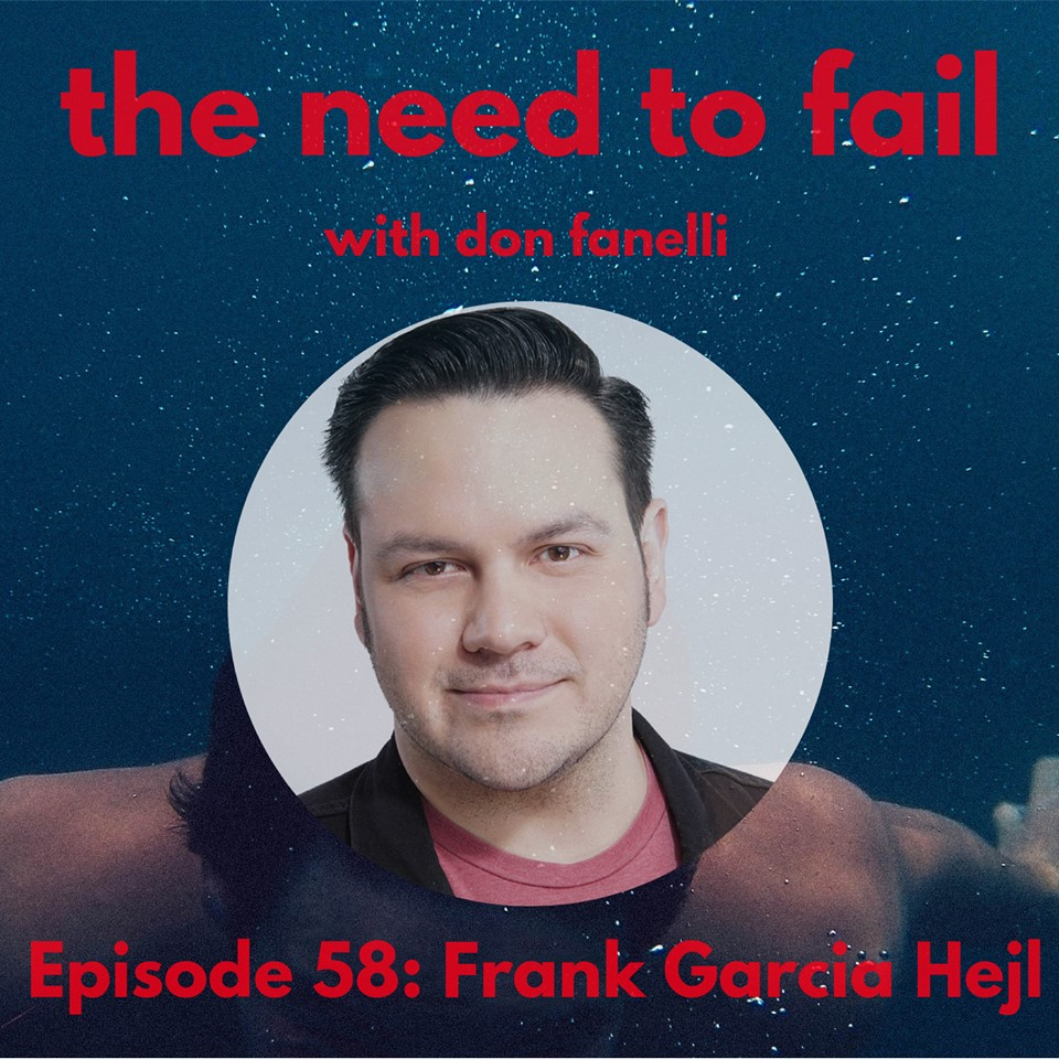 You can listen to my interview on  Don Fanelli's  fantastic   Need To Fail podcast  .!