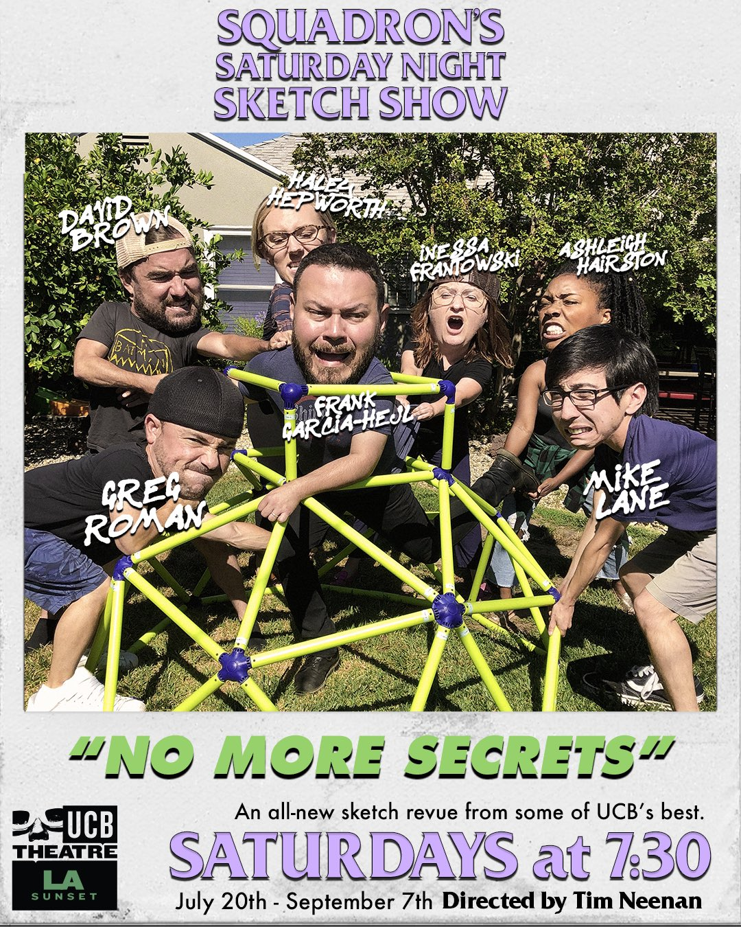 "Our brand new sketch revue ""No More Secrets"" is running at UCB Sunset July 20th-September 7th! Link for tickets here:   https://sunset.ucbtheatre.com/performance/69660"