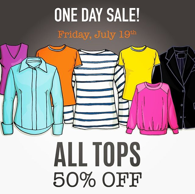 Next Friday, July 19, save BIG on a wide selection of Men's, Women's and Kids tops. ..... 50% OFF All tops 👕👚👕👚👕sale! #talize #talizetreasures