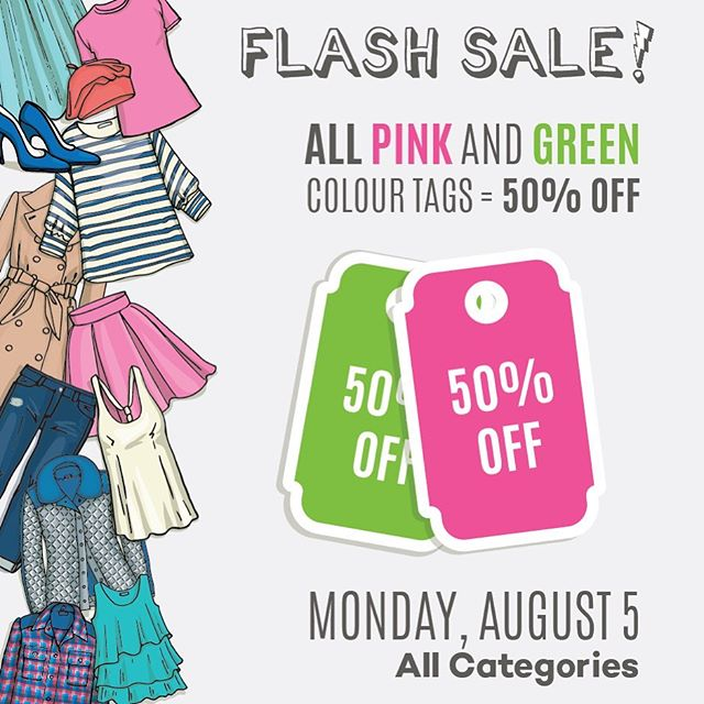 FLAAASH ⚡️SALE!!! Monday, August 5, save BIG on a wide selection of Men's, Women's and Kids apparel, accessories and footwear. All PINK💖 and GREEN💚 colour tags = 50% OFF #talize #talizetreasures