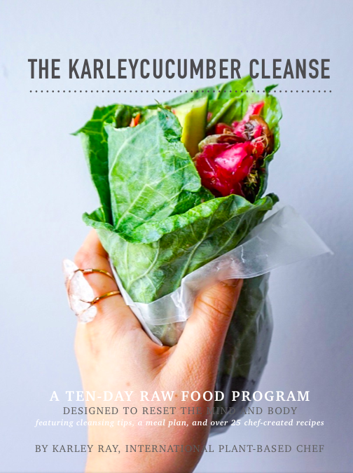 the karleycucumber raw food cleanse - In August of 2018 I published my first ever ebook. What started as a simple plan I wrote for myself and a few friends turned into a full-fledged, 87-page ebook! I put my heart and soul into making it a comprehensive, fun, and beautiful book.The Karleycucumber Cleanse is a 10-day raw food plan designed to reset the mind and body.  It features several pages of tips for success and over 25 recipes. It is easy to follow and customizable to meet your needs.  I wrote it in a playful and light tone so no one has to feel like they need to be one of those 'crazy vegan people' to understand it! And the best part of it is - it's easy! All you have to do is eat raw foods - but in this book I show you a way to do it that is fun and tasty! I also offer cleanse coaching if you need a pal to keep you accountable with your goals! Shoot me a message for details on that.