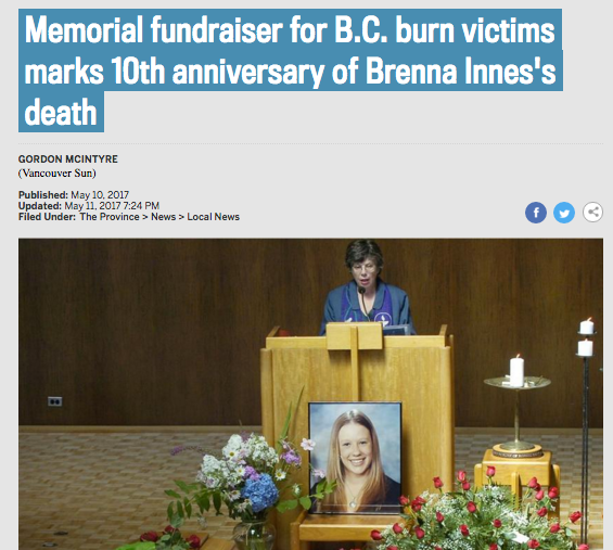 The Sun and Province. Memorial fundraiser for B.C. burn victims marks 10th anniversary of Brenna Innes's death, May 2017