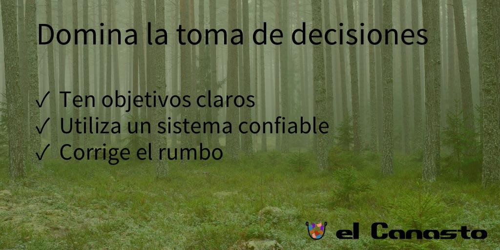 Domina la toma de decisiones