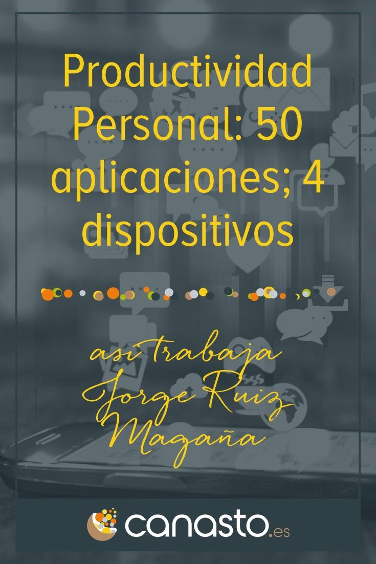 Productividad Personal: 50 aplicaciones y 4 dispositivos