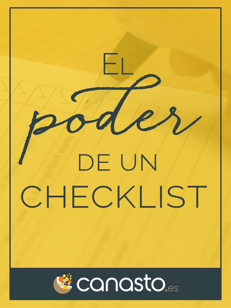 El poder de un checklist