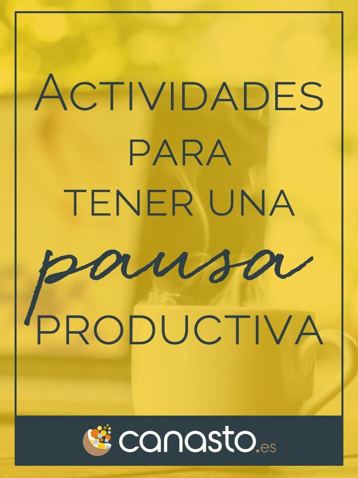 Actividades para tener una pausa productiva